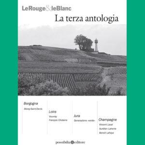 LeRouge&leBlanc - La terza antologia