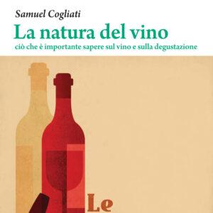 La natura del vino, di Samuel Cogliati