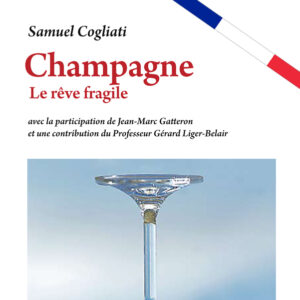 Champagne – Le rêve fragile, par Samuel Cogliati