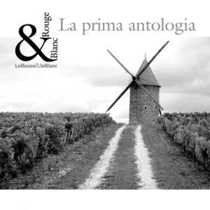 LeRouge&leBlanc – La prima antologia