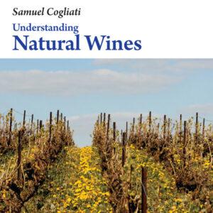 Understanding NATURAL WINES Samuel Cogliati